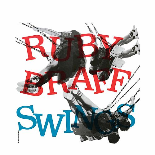 Ruby Braff Swings (2013 Remastered Version) by Ruby Braff