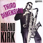 Third Dimension by Roland Kirk