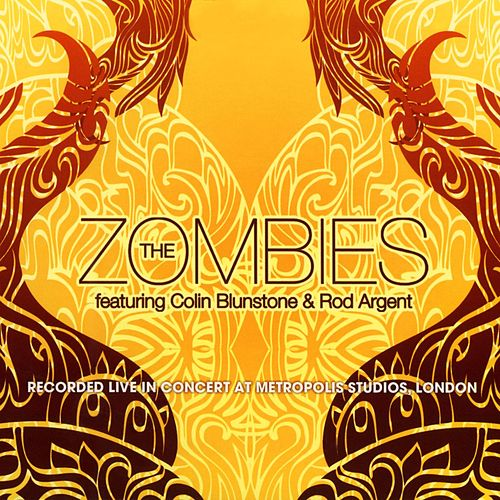 Play & Download Live In Concert at Metropolis Studios, London (feat. Colin Blunstone & Rod Argent) by The Zombies | Napster