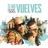 Si No Vuelves by Gente De Zona