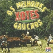 Play & Download Os Melhores Xotes Gaúchos by Various Artists | Napster