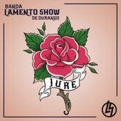 Jure by Banda Lamento Show De Durango