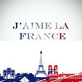 Play & Download J'aime La France by Various Artists | Napster