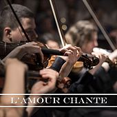 Play & Download L'amour chante by Various Artists | Napster