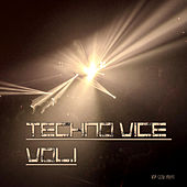 Techno Vice, Vol. 1 by Various Artists