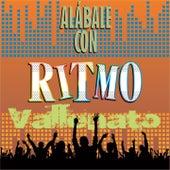 Alábale Con Ritmo Vallenato by Various Artists