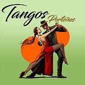Play & Download Tangos Porteños by Various Artists | Napster