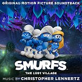 Smurfs: The Lost Village (Original Motion Picture Soundtrack) by Christopher Lennertz