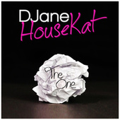 Play & Download The One by DJane HouseKat | Napster