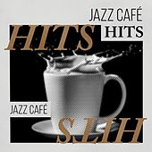 Jazz Café Hits by Various Artists