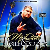 Hustle and Sluggs by Mr. Clever