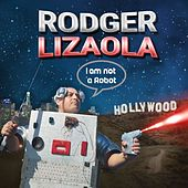 I Am Not a Robot by Rodger Lizaola