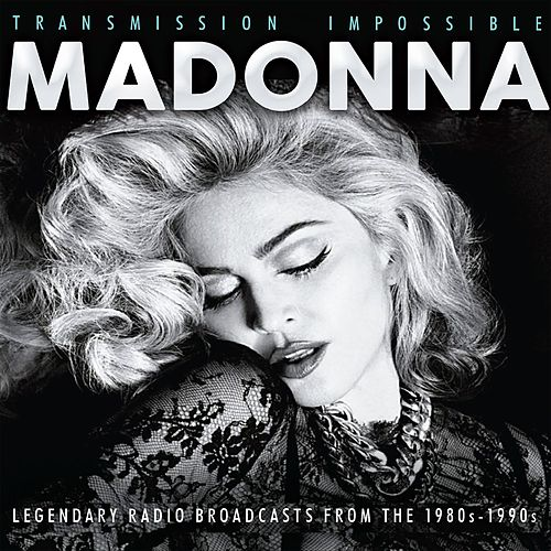 Transmission Impossible (Live) von Madonna
