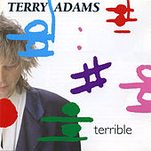 Terrible by Terry Adams
