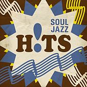 Play & Download Soul Jazz Hits by Various Artists | Napster