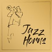 Jazz Horns by Various Artists