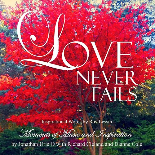 Love Never Fails by Jonathan Urie
