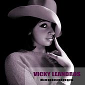 Beginnings von Vicky Leandros