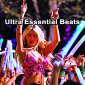 Play & Download Ultra Essential Beats (The Best EDM, Trap & Dirty House Mix) & DJ Mix by Various Artists | Napster