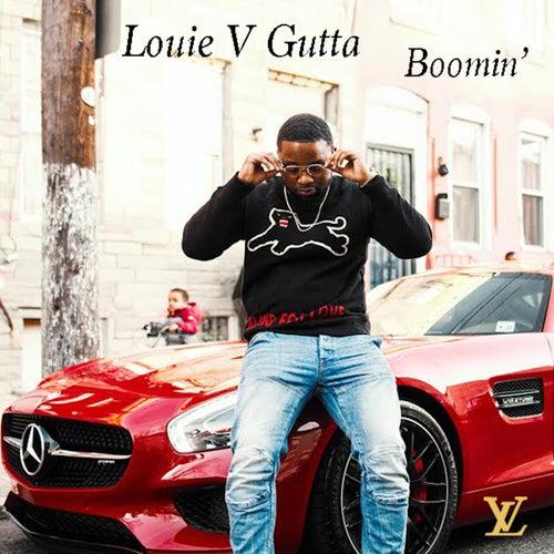 Boomin by Louie V Gutta