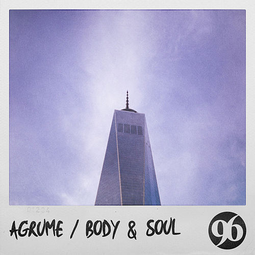 Body & Soul by Agrume