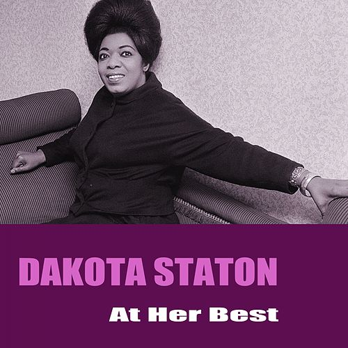 At Her Best by Dakota Staton