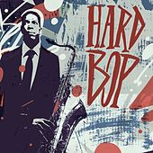 Play & Download Hard Bop by Various Artists | Napster