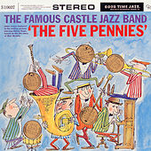 Five Pennies by Famous Castle Jazz Band