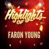 Highlights of Faron Young, Vol. 2 de Faron Young