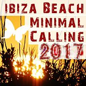 Ibiza Beach Minimal Calling by Various Artists