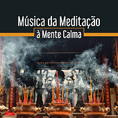 Música da Meditação à Mente Calma – Buda Descansar, Paz Interior, Acalmar, Relaxamento Espiritual by Buddha Lounge