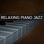 Relaxing Piano Jazz – Rest with Smooth Jazz Music, Sounds to Calm Down, Easy Relaxation by Music for Quiet Moments