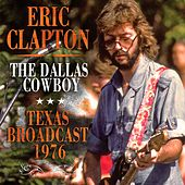 The Dallas Cowboy (Live) de Eric Clapton