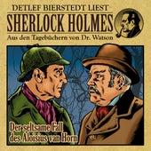 Der seltsame Fall des Aloisius van Horn (Sherlock Holmes : Aus den Tagebüchern von Dr. Watson) by Sherlock Holmes