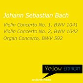 Yellow Edition - Bach: Violin Concertos Nos. 1, 2 & Organ Concerto, BWV 592 by Various Artists
