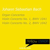 Yellow Edition - Bach: Organ Concertos & Violin Concertos Nos. 1, 2 by Various Artists