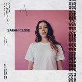 Caught Up - EP by Sarah Close