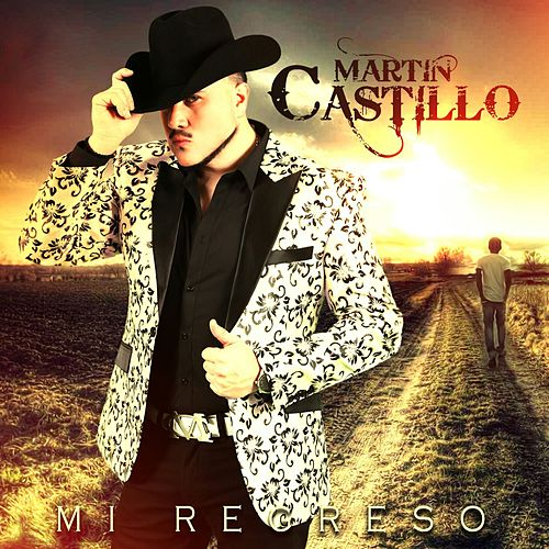 Mi Regreso by Martin Castillo