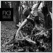 Feel the Ground by Fike