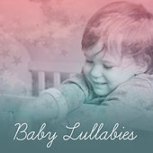 Baby Lullabies – Deep Sleep, Music for Baby, Calming Sounds of Nature, Relaxing Music, Restful Sleep by Deep Sleep Relaxation