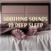 Soothing Sounds to Deep Sleep – Stress Relief, Inner Relaxation, Sleep Well, Dreaming All Night by Chakra's Dream