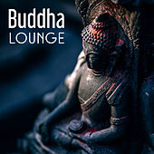 Play & Download Buddha Lounge – Best Chill Out Music, Morning Chill, Pure Relaxation, Ambient Music, Total Rest by Chillout Lounge | Napster