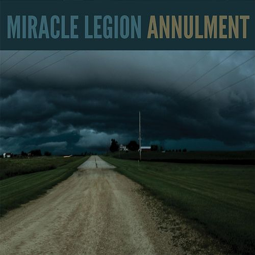 Annulment (Live) by Miracle Legion