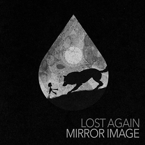Lost Again by Mirror Image