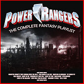 Power Rangers - The Complete Fantasy Playlist by Various Artists
