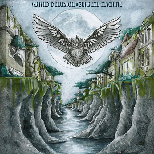 Supreme Machine by Grand Delusion