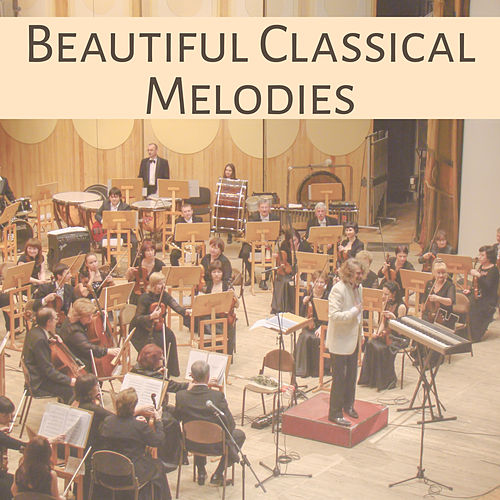 Beautiful Classical Melodies – Stress Relief, Music for Ballet Class, Classics Sounds de The Stradivari Orchestra
