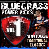 Play & Download Bluegrass Power Picks, Vol.1 by Various Artists | Napster