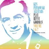 Ken Peplowski Allstars Play Benny Goodman, Vol. 1 & 2 by Ken Peplowski