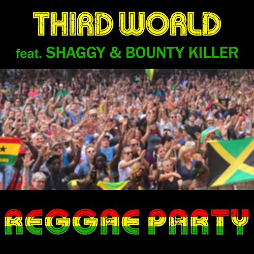 Play & Download Reggae Party (Mad Prof. RMX) by Third World | Napster